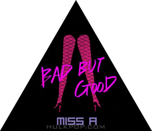 Miss A – Bad But Good – Single (FLAC + ITUNES PLUS AAC M4A)