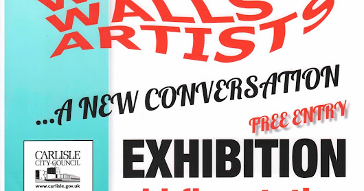 The #WESTWALLSARTISTS launch their #exhibition in #Carlisle Tonight #preview