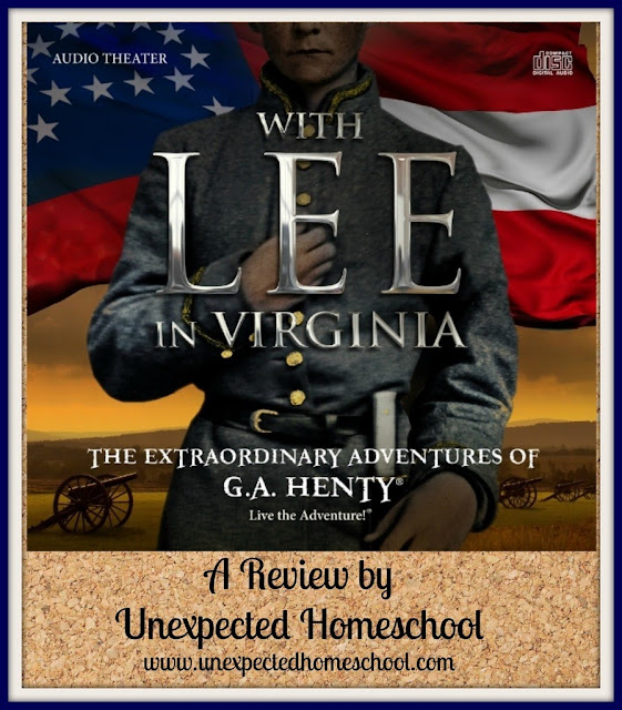 Unexpected Homeschool: A review of With Lee in Virginia audio drama. An entertaining and educational adventure through the Civil War.