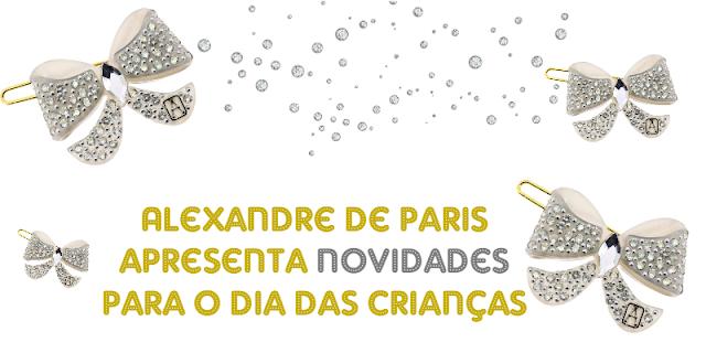 ACESSÓRIOS MENINAS ALEXANDRE DE PARIS