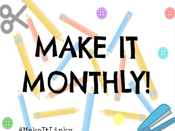 Make It Monthly #15