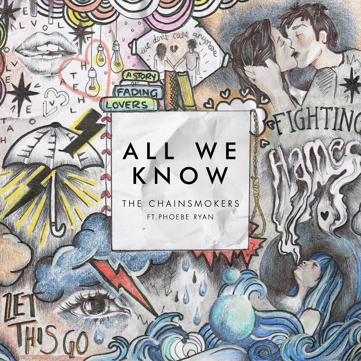 The Chainsmokers Unveil New Single 'All We Know'