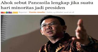 Ahok Sebut Pancasila Lengkap Jika Minoritas Jadi Presiden, Ketua Anindo : Ini Penafsiran yang Keliru dan Berbahaya