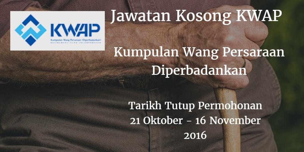 Jawatan Kosong KWAP 21 Oktober - 16 November 2016