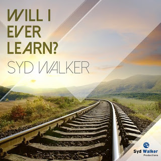 Soundcloud MP3/AAC Download - Will I Ever Learn? by Syd Walker - stream song free on top digital music platforms online | The Indie Music Board by Skunk Radio Live (SRL Networks London Music PR) - Tuesday, 30 April, 2019