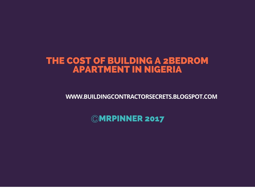 Costing what would it cost to build a 2bedroom flat in nigeria