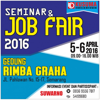 Semarang Job Fair 5 - 6 April 2016
