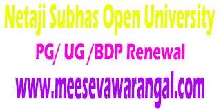 Netaji Subhas Open University Tentative Schedule For PG/ UG /BDP Renewal 2016