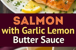 Salmon with garlic lemon butter sauce