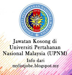 Jawatan Kosong Terkini di Universiti Pertahanan Nasional Malaysia (UPNM)