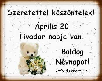 Április 20 - Tivadar névnap