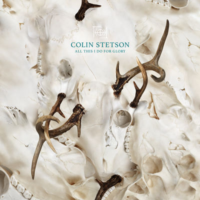 Colin Stetson - All This I Do For Glory - Album Download, Itunes Cover, Official Cover, Album CD Cover Art, Tracklist