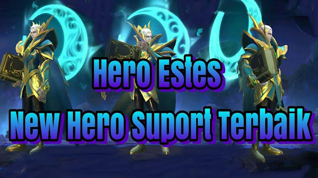 Mobile Legend: New Hero Estes First Look