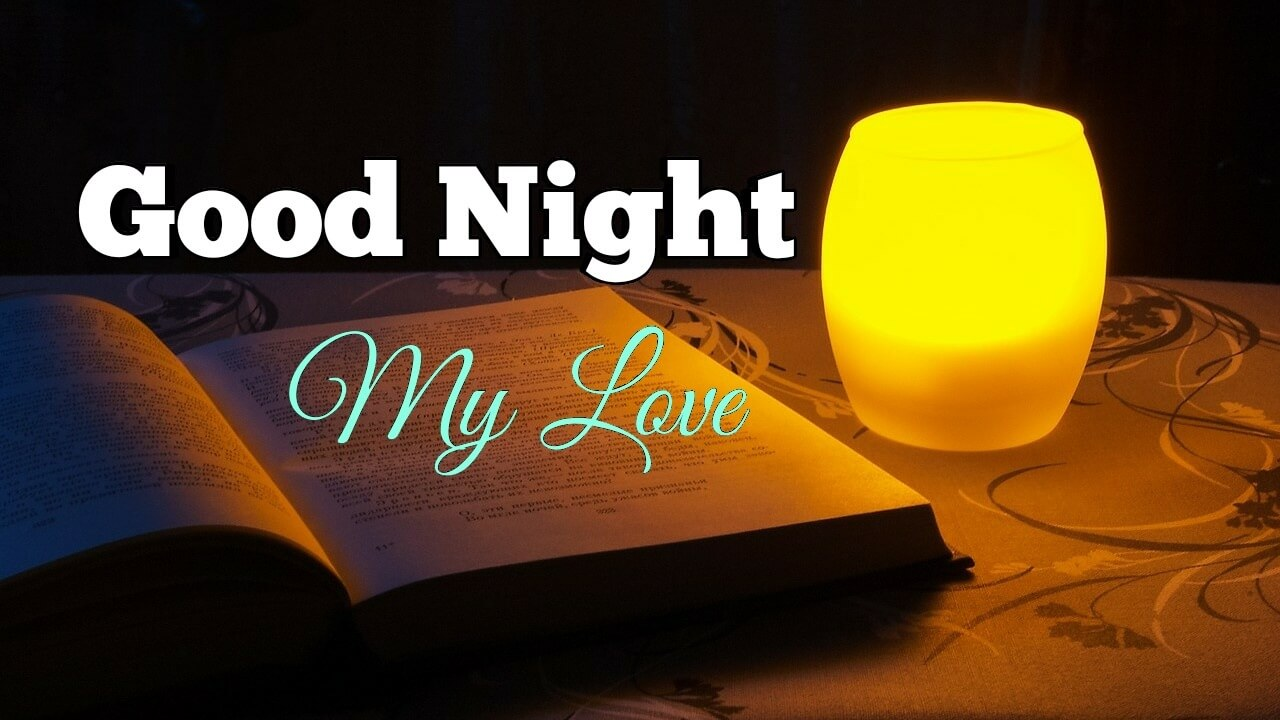Fabulous Romantic Good Night My Love Picture
