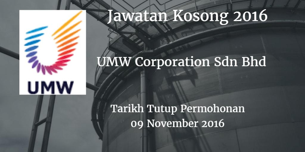 Jawatan Kosong UMW Corporation Sdn Bhd 09 November 2016