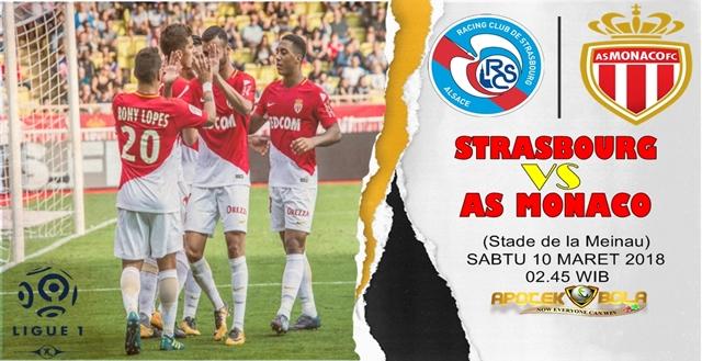 Prediksi Strasbourg vs AS Monaco 10 Maret 2018