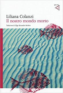 Il Nostro Mondo Morto Di Liliana Colanzi PDF