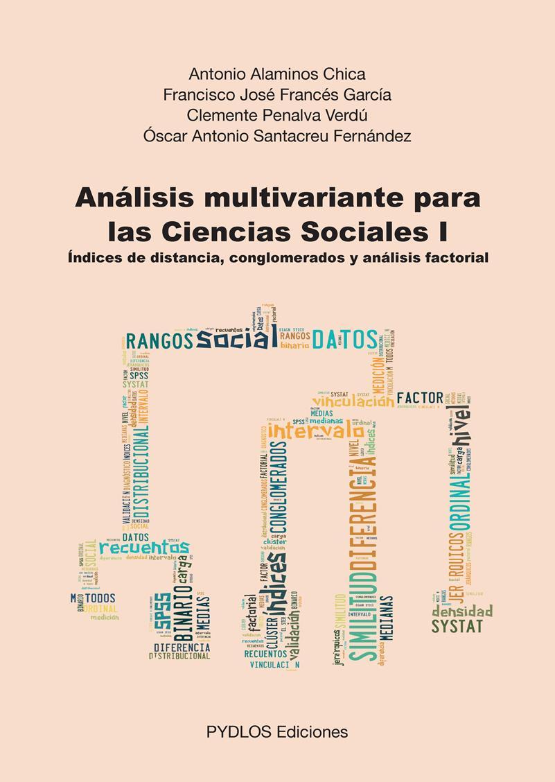 Análisis multivariante para las Ciencias Sociales I – Antonio Alaminos Chica