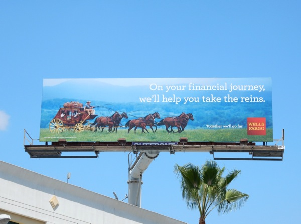 Wells Fargo financial journey help take reins billboard