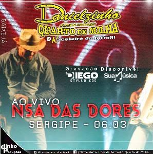 Danielzinho - Ao Vivo Em N.S.A Das Dores Sergipe - 06.03.2016