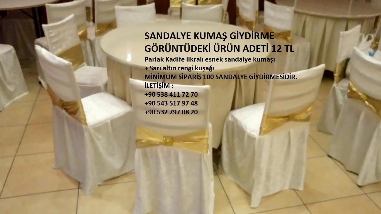 fason dikim : düğün salonları masa sandalye giydirme kumaş giydirme