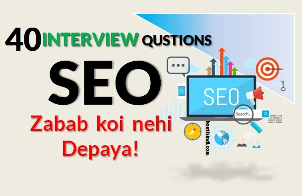 7b5e0c5a12a Top 40 SEO Interview Questions With Answers of 2019 In Hindi ...
