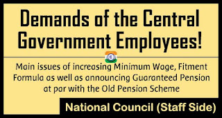Demands of the Central Government Employees