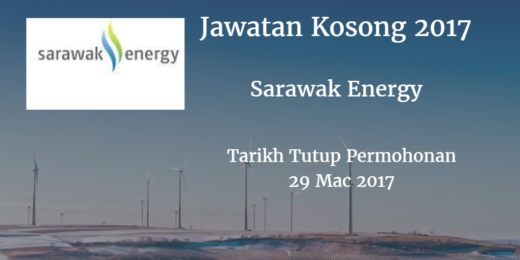 Jawatan Kosong Sarawak Energy 29 Mac 2017