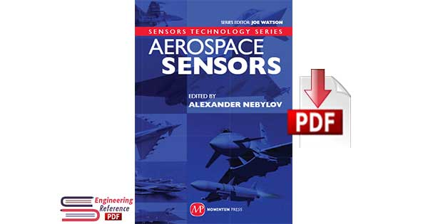 Aerospace Sensors Technology Series by Alexander V. Nebylov pdf free Download