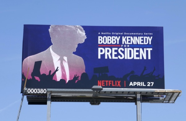 Bobby Kennedy for President documentary billboard