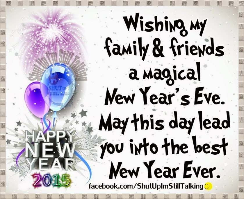 happy new year eve famous quotes happy new year to all my family and friends