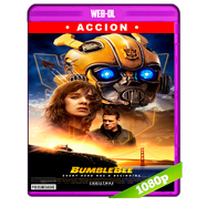 Bumblebee (2018) WEB-DL 1080p Audio Dual Castellano-Ingles