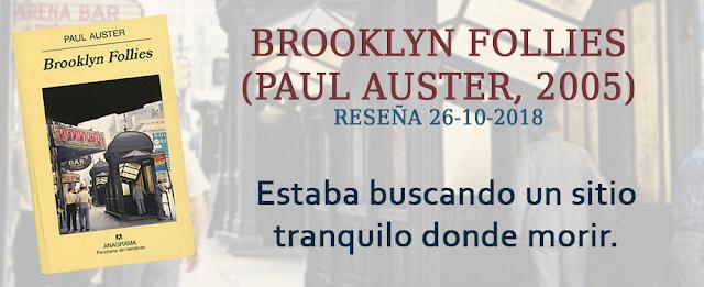 https://inquilinasnetherfield.blogspot.com/2018/10/resena-by-mb-brooklyn-follies-paul-auster.html