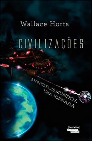 Capa do livro Civilizações - A Fonte: dois mundos, uma jornada