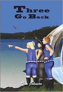 http://www.amazon.com/THREE-GO-BACK-Tom-Johnson-ebook/dp/B01APRJLRU/ref=la_B008MM81CM_1_52?s=books&ie=UTF8&qid=1459536546&sr=1-52&refinements=p_82%3AB008MM81CM