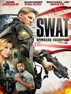 Baixar S.W.A.T.: Operação Escorpião Dublado 2017