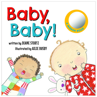 Heidi Reads... Baby, Baby! by Diane Stortz, illustrated by Ailie Busby