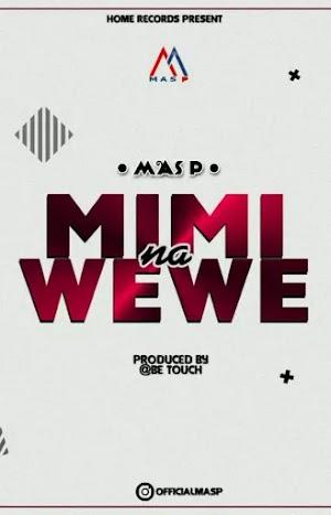 Download Audio | Mass P - Mimi na Wewe