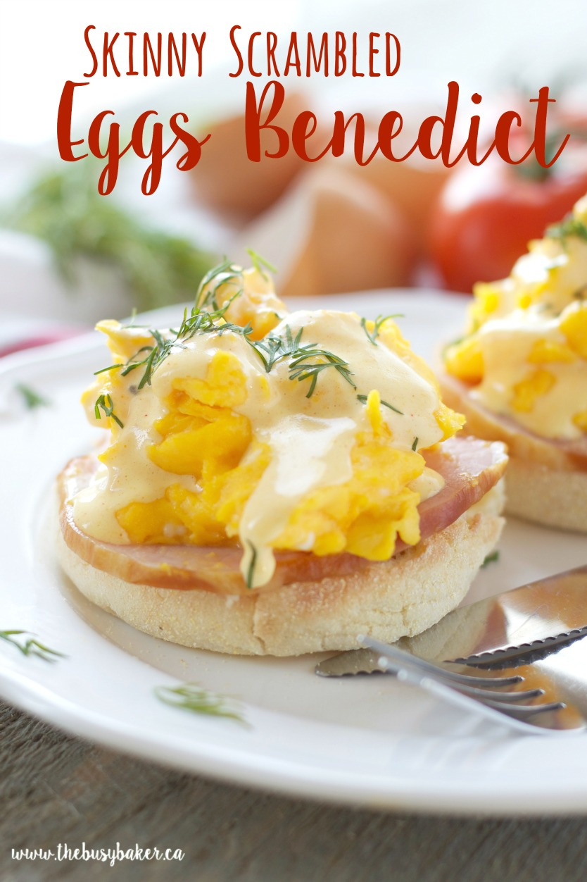 Skinny Scrambled Eggs Benedict With Low Fat Hollandaise