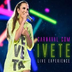 Baixar EP Carnaval Com Ivete - Live Experience (Ao Vivo) 2019 Grátis