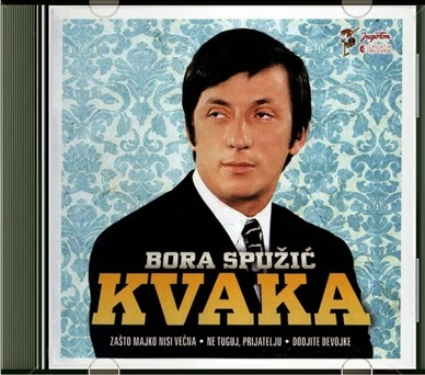 Bora Spuzic Kvaka 2013 - Hitovi Bora+Spuzic+Kvaka+-+Hitovi+%25282013%2529