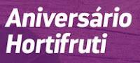 Promoção Aniversário Hortifruti aniversariohortifruti.com.br