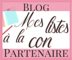 blog partenaire Mes listes à la Con lifestyle beauté mode culture playlist avec humour