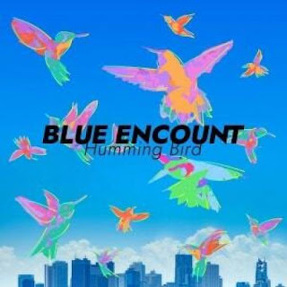 BLUE ENCOUNT - Humming Bird Cover