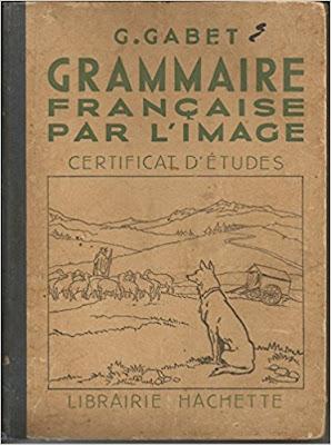 Grammaire Française par l'Image, Gustave Gabet, réédition 1948 (collection musée)