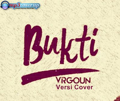 Kumpulan Lagu Virgoun Bukti Mp3 Versi Cover