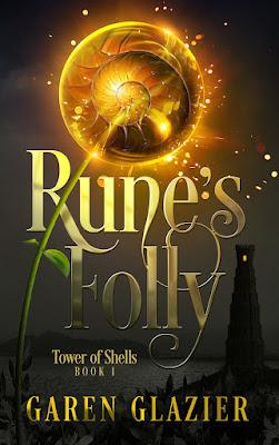 Rune's Folly by Garen Glazier cover