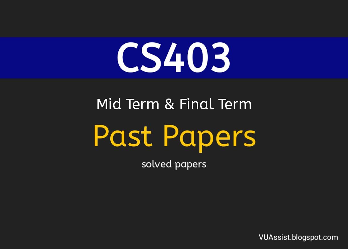 cs403 current final term paper 2014