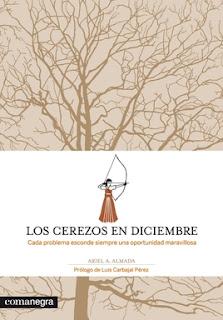 portada reseña libro los cerezos en diciembre de ariel a. almada y comanegra