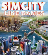 Games Like SimCity, SimCity